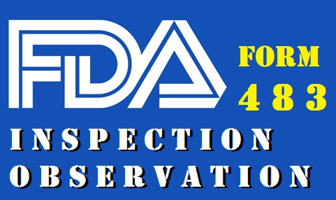"""Managing the FDA form """"483"""": Inspection Observations – Compliance ..."""